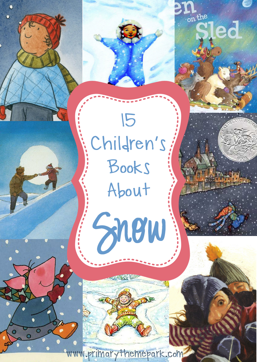 15 Children's Books About Snow