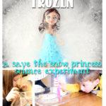 Frozen: A Save the Snow Princess Experiment