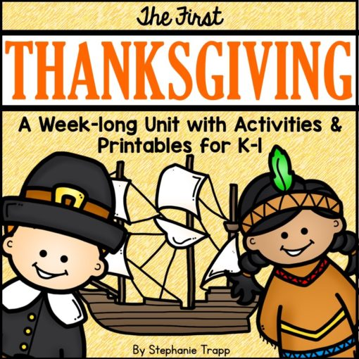 First Thanksgiving Unit for Kindergarten and First Grade #firstthanksgiving