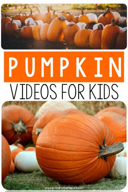 Pumpkin Videos for Kindergarten and First Grade